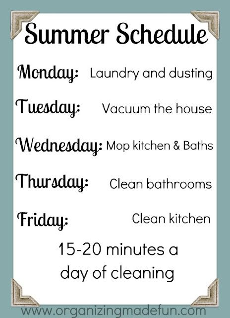 Summer cleaning schedule