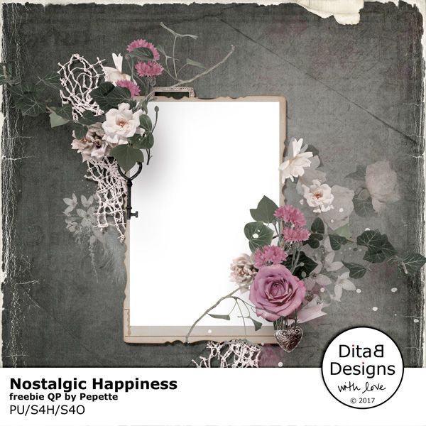 DitaB Designs:   NOSTALGIC HAPPINESSfreebie QP DOWNLOAD HERE     ...