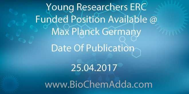 Young Researchers ERC Funded Position Available @ Max Planck Germany