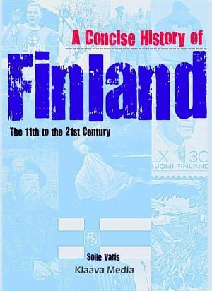 A Concise History of Finland by Soile Varis