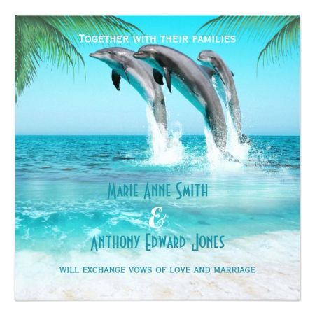 PLAYFUL DOLPHINS TROPICAL OCEAN Wedding Invitation - tap, personalize, buy right now!
