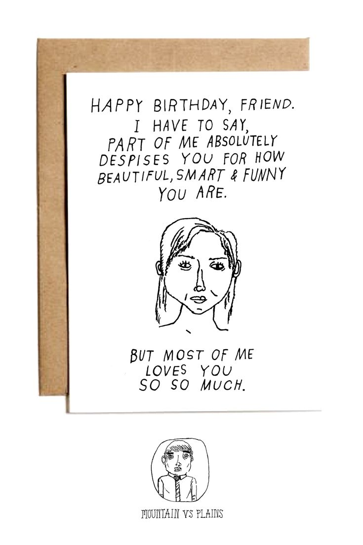 Give This Card To The Friend You Love But Also Hate A Lot