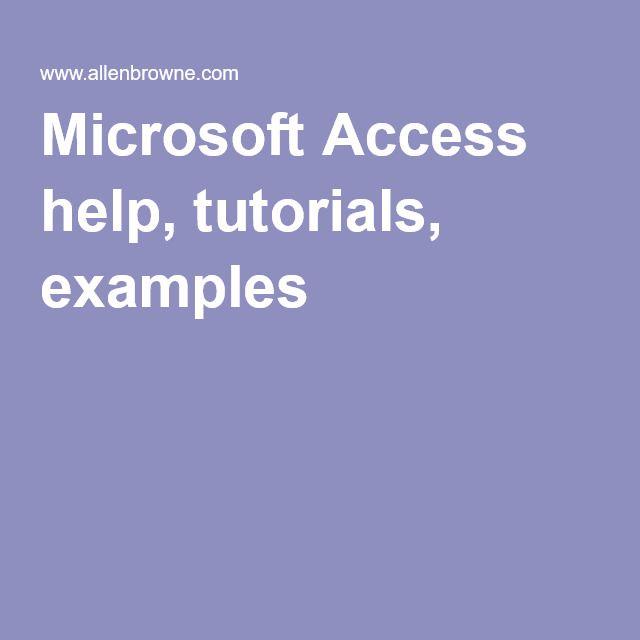 Microsoft Access help, tutorials, examples