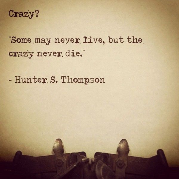 Pinterest Crazy Quotes: 52 Best Images About Crazy Quotes On Pinterest