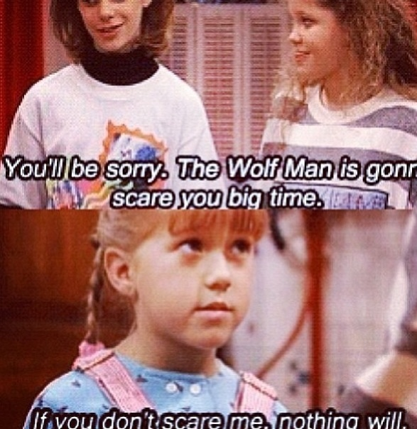 I remember the Harry Scary Monster from Full House <3 But this is The Wolf Man