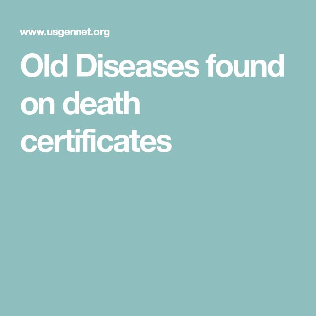 Old Diseases found on death certificates