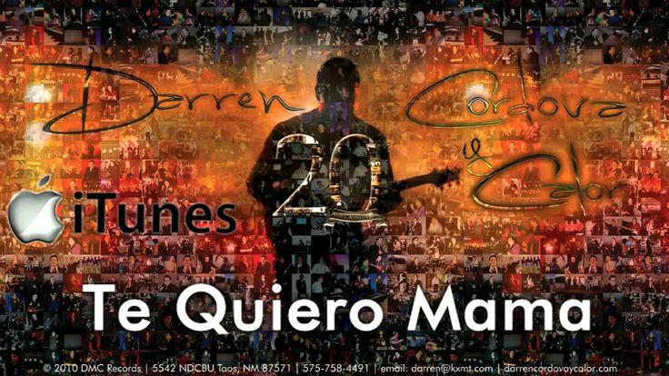 Te Quiero Mama - Darren Cordova y Calor