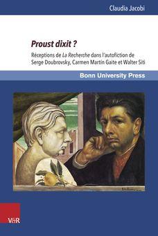 Claudia Jacobi Proust dixit?  Receptions 'Research' in autofiction Serge Doubrovsky, Carmen Martín Gaite and Walter Siti