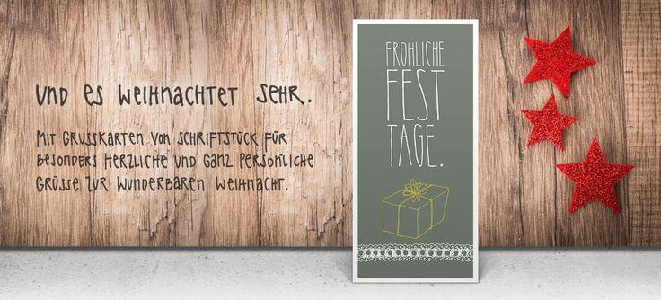 SCHRIFTSTÜCK. Die Weihnachtskarten für besonders herzliche Grüße.   Im Online-Shop von Schriftstück unter schrift-stueck.de findest Du eine große Auswahl unserer handgefertigten Kartenkunst.  Für Dich - schau gleich vorbei unter www.schrift-stueck.de