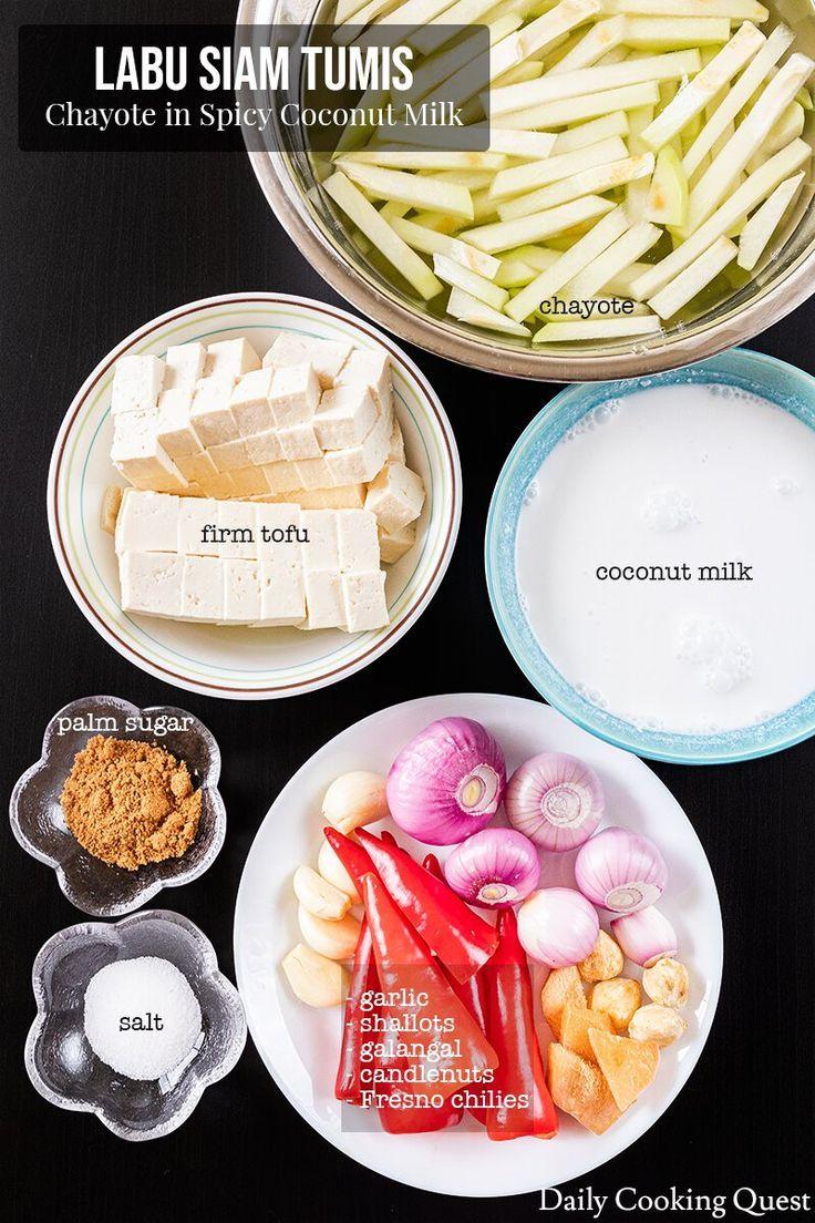 Labu Siam Tumis Chayote In Spicy Coconut Milk Recipe In 2020 Cuisine Recipes Recipes Snacks Dishes