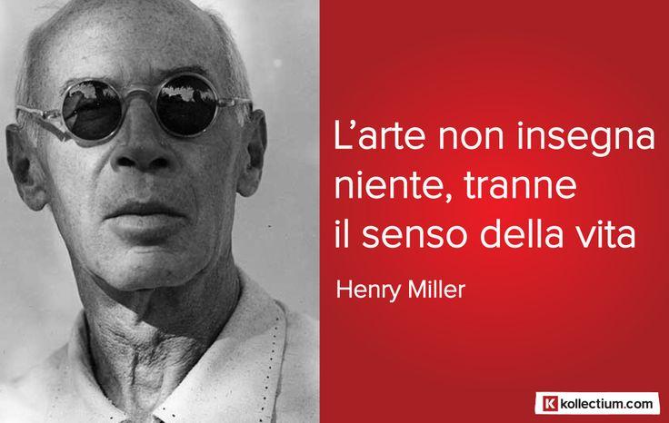 #Citazione di Henry #Miller