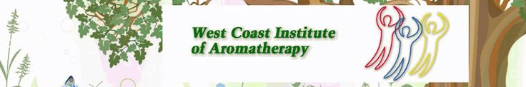 Aromatherapy 101 CourseWest Coast Institute of Aromatherapy