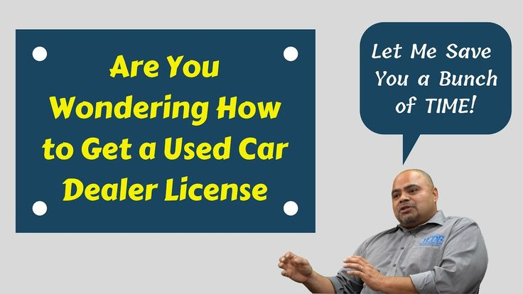 How To Get A Car Dealer's License In California in 2020