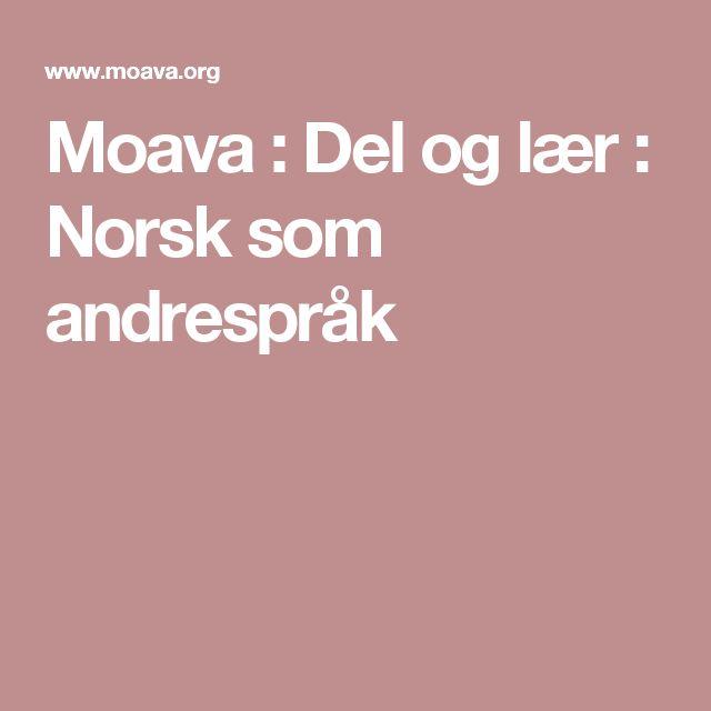 Moava : Del og lær : Norsk som andrespråk