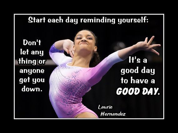 "Gymnastics Motivation Poster Laurie Hernandez Photo Quote Wall Art 5x7""-11x14"" Don't Let Anything Get U Down- It's A Good Day For A Good Day"