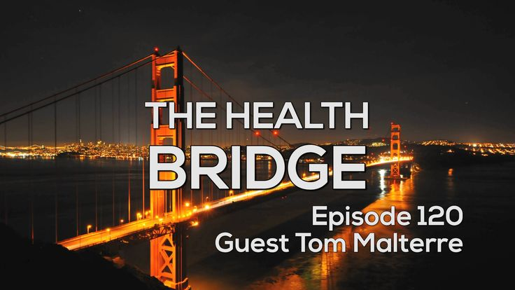 The Health Bridge Podcast – The Benefits of Plant Medicine With Tom Malt...