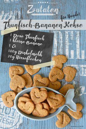 DIY Hundekekse: Thunfisch-Bananen Kekse für Hunde selbst backen! #dogsdiystuff