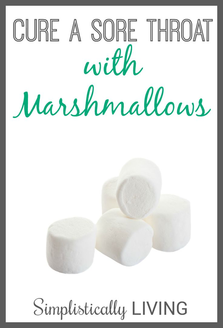 Cure A Sore Throat with Marshmallows! A tasty way to soothe the soreness!
