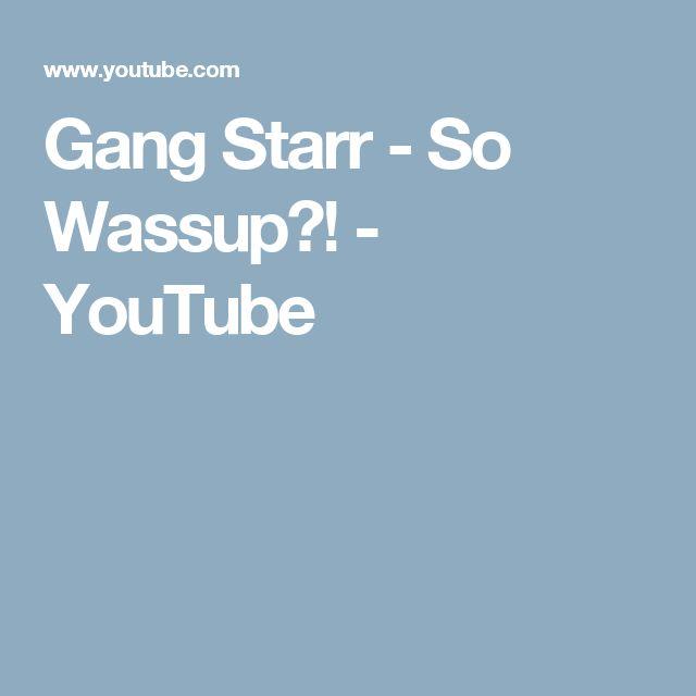 Gang Starr - So Wassup?! - YouTube