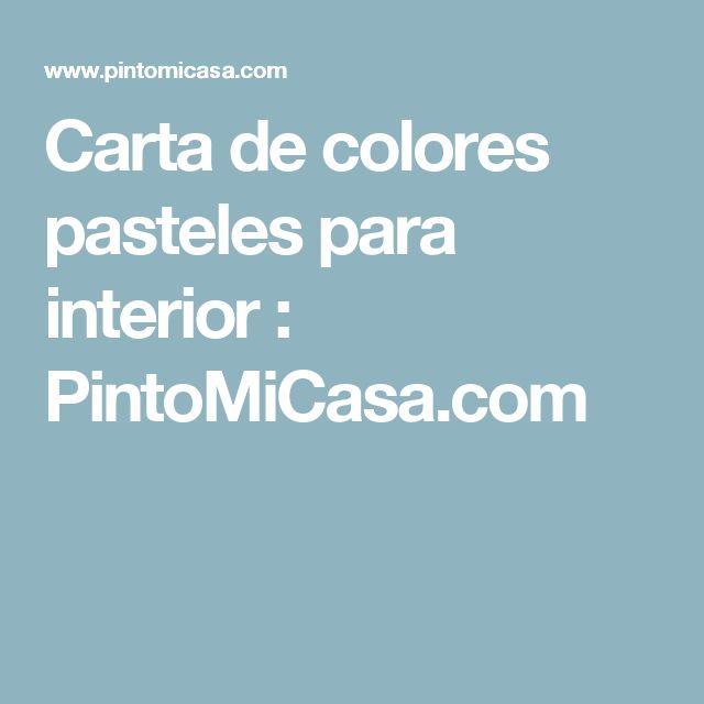 Carta de colores pasteles para interior : PintoMiCasa.com