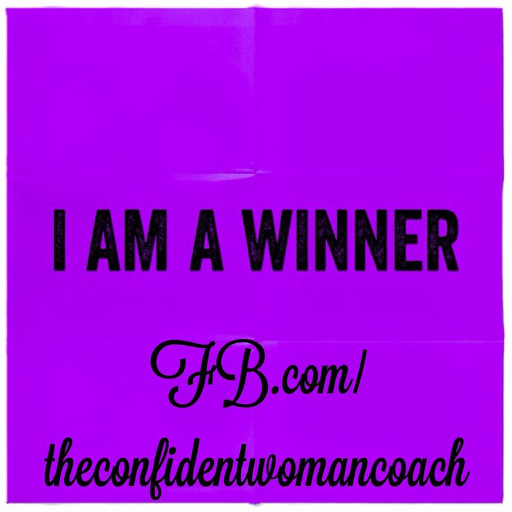 Daily Affirmation: I am a winner  #ConfidentWomenConnectWinner Confidentwomenconnect, Daily Affirmations, Confidence Affirmations