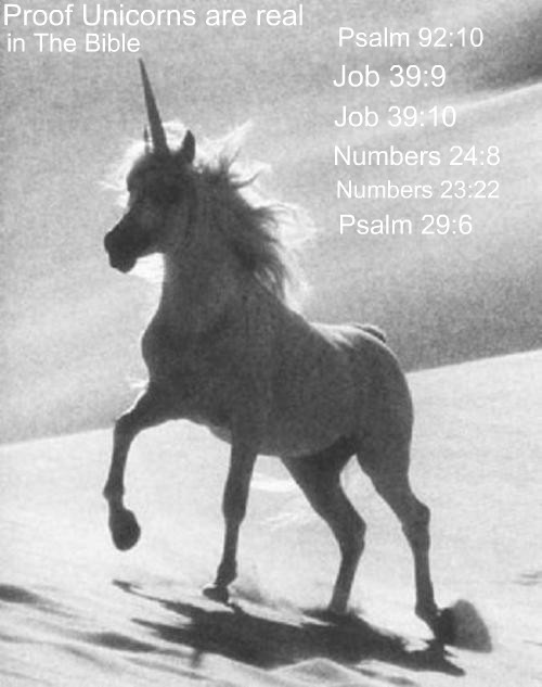 Proof Unicorns are real in the Bible. #unicorn