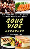 Sous Vide Cookbook: The Complete Guide to Quick & Simple Modern Day Meals by Culinary Fire (Author) #Kindle US #NewRelease #Cookbooks #Food #Wine #eBook #ad