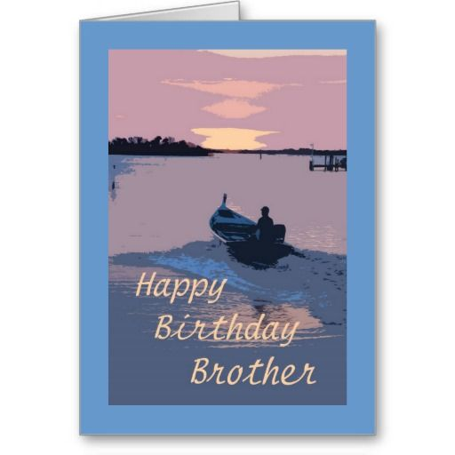 Happy Birthday, Brother, Man In Boat On Water