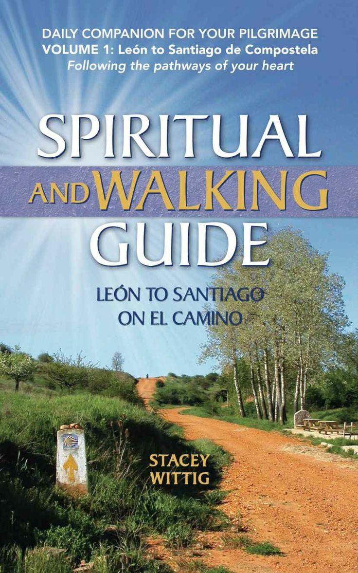 Amazon: Spiritual And Walking Guide: Leon To Santiago On El Camino (