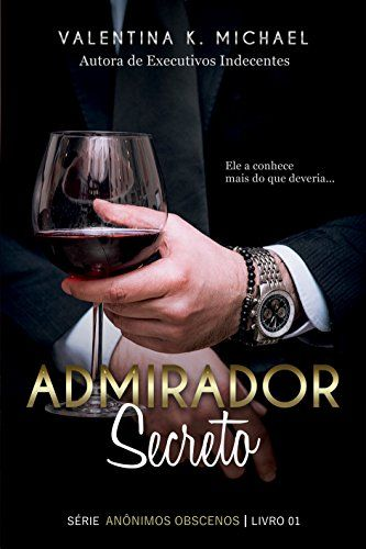 Admirador Secreto (Anônimos Obscenos Livro 1) - eBooks na Amazon.com.br