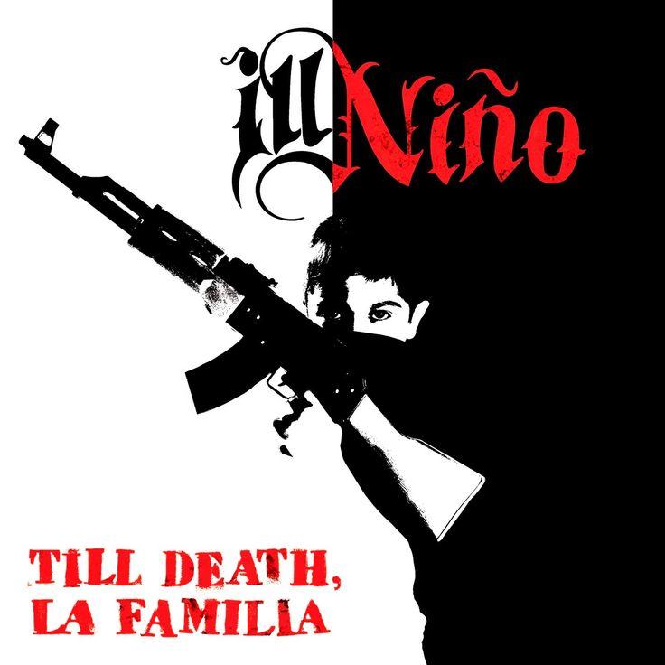 Ill Niño - Till Death, La Familia (2014) 320 Kbps