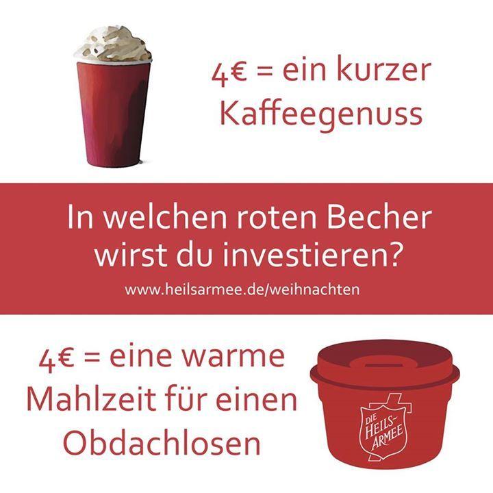 Wir verstehen den Wirbel um die roten Becher zur Weihnachtszeit nicht. Die passen doch wunderbar in die Weihnachtszeit! Wir sammeln darin seit eh und je für die Weihnachtsfeiern, die wir für obdachlose und andere bedürftige Menschen ausrichten. PS: Natürlich gönnen wir auch jedem seinen guten Kaffee aus dem Becher seiner Wahl. www.heilsarmee.de/weihnachten #MerryChristmasStarbucks (diese Grafik ist eine deutsche Adaption einer Idee der Heilsarmee auf Hawaii)