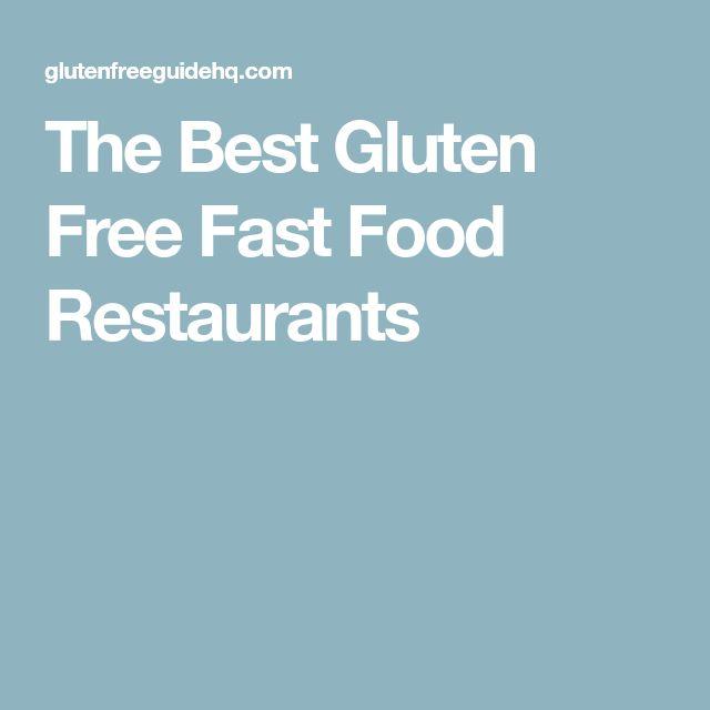 The Best Gluten Free Fast Food Restaurants