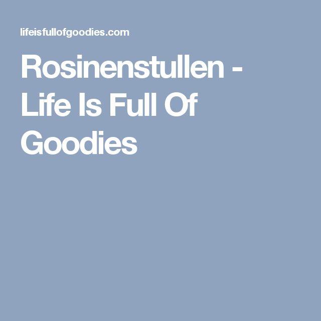Rosinenstullen - Life Is Full Of Goodies