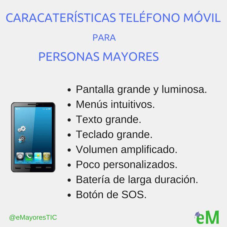 Características de un teléfono móvil para personas #mayores by @eMayoresTIC #TerceraEdad