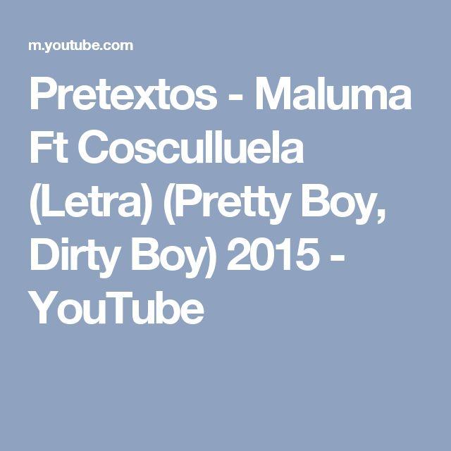 Pretextos - Maluma Ft Cosculluela (Letra) (Pretty Boy, Dirty Boy) 2015 - YouTube
