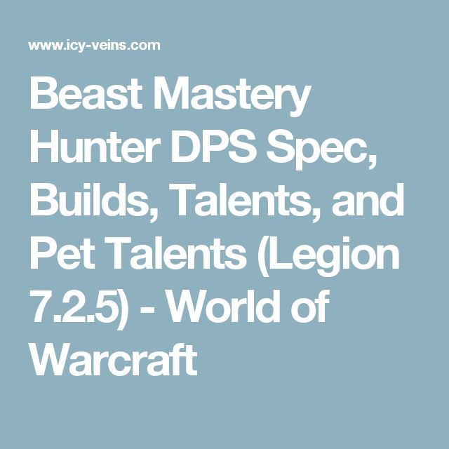 Beast Mastery Hunter DPS Spec, Builds, Talents, and Pet