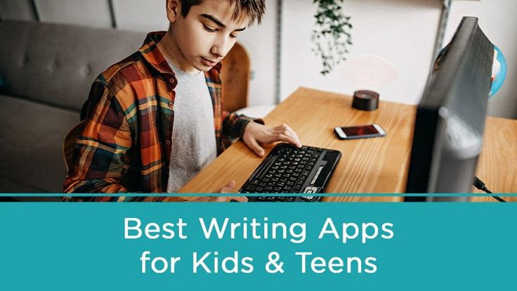 The Best Writing Apps for Kids and Teens, at Home and in