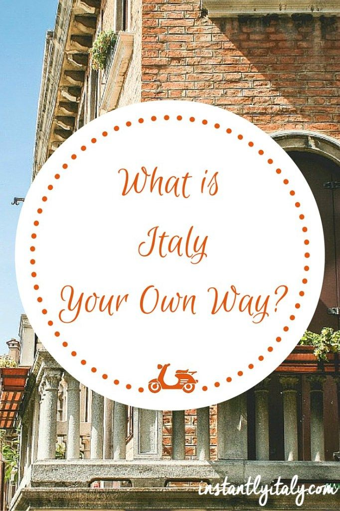 What is Italy Your Own Way? Everything you need to know about this personalized Italy travel guide on instantlyitaly.com