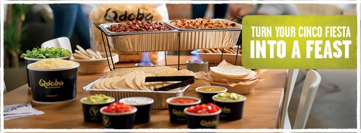 Qdoba Catering could be easy for sides!