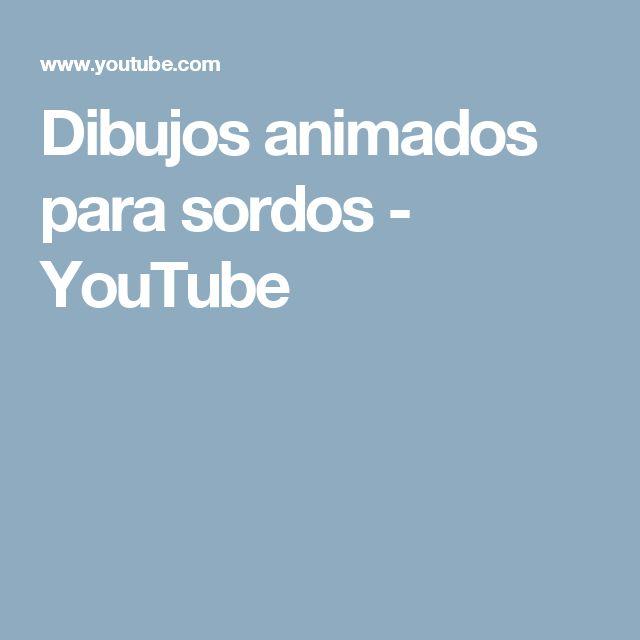 Dibujos animados para sordos - YouTube