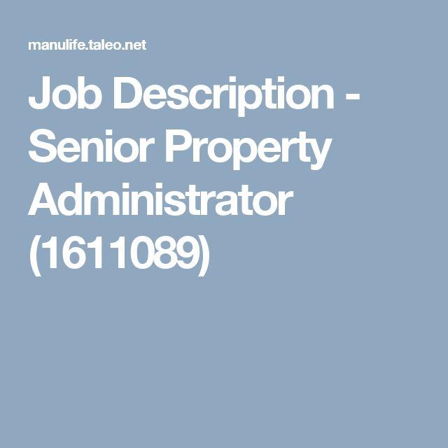 Job Description - Senior Property Administrator (1611089)