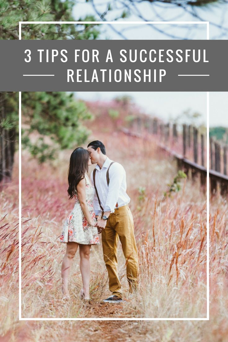 3 Tips for a Successful Relationship https://www.relationshipproject.org/single-post/2017/06/10/3-Tips-For-A-Successful-Relationship