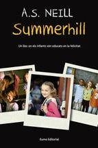 Summerhill, de A. S. Neill.
