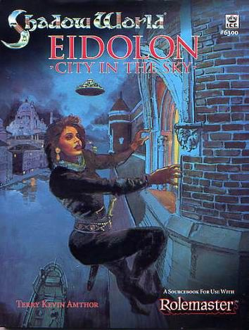 Product Line: Shadow World  Product Edition: SW  Product Name: Eidolon, Sea-port and Sky-City  Product Type: Campaign  Author: ICE  Stock #: 6300  ISBN: 1-55806-156-8  Publisher: ICE  Cover Price:   Page Count: 160+maps  Format: Softcover  Release Date: 1992  Language: English