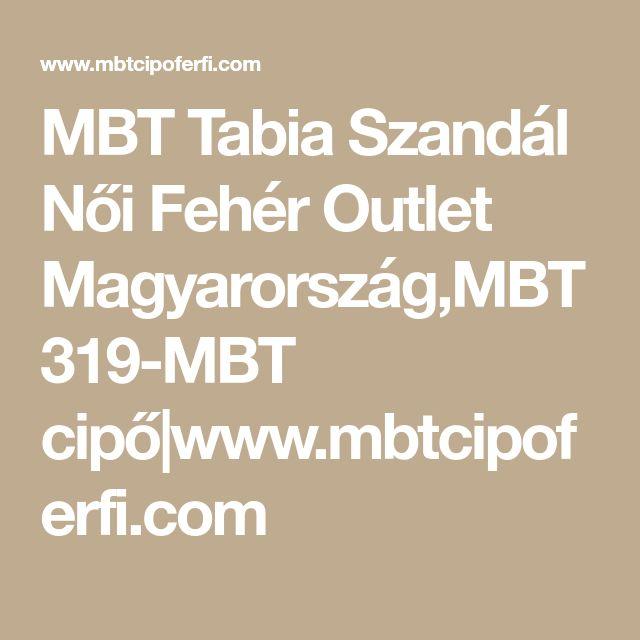 MBT Tabia Szandál Női Fehér Outlet Magyarország,MBT 319-MBT cipő|www.mbtcipoferfi.com