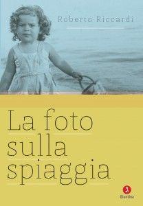 LA FOTO SULLA SPIAGGIA di ROBERTO RICCARDI