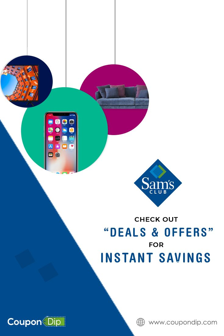 Sam S Clubs Coupons And Deals Sam S Club Coupons Sams Club