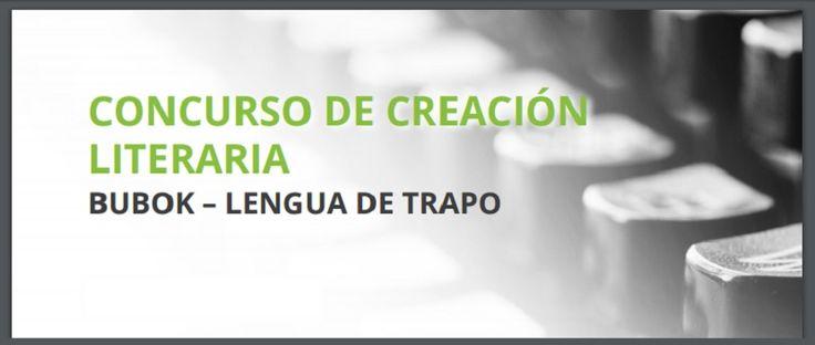 VIII Premio de Creación Literaria Bubok-Lengua de Trapo - http://www.actualidadliteratura.com/viii-premio-de-creacion-literaria-bubok-lengua-de-trapo/