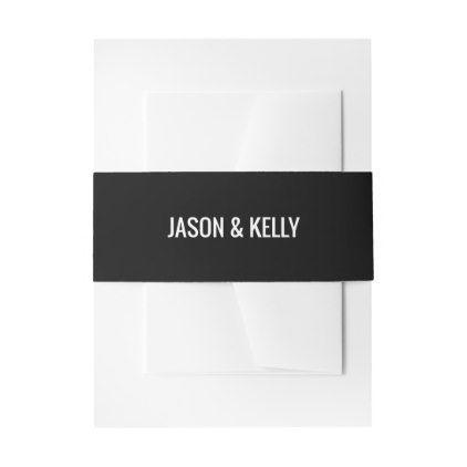 #Simple monochrome wedding invitation belly band - #savethedate #wedding #love #card #cards #invite #invitation